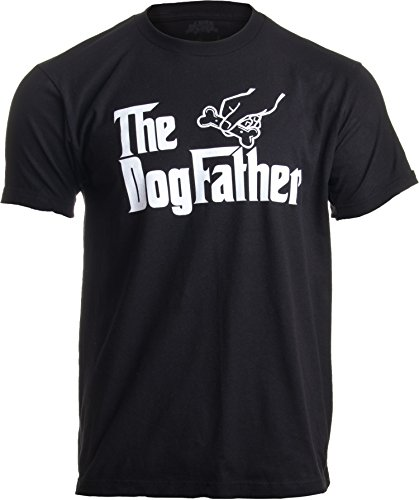 The Dogfather | Funny, Cute Dog Father Dad Owner Pet Doggo Pup Fun Humor T-Shirt-(Adult,2XL)