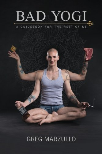 Download Bad Yogi: A Guidebook for the Rest of Us ebook