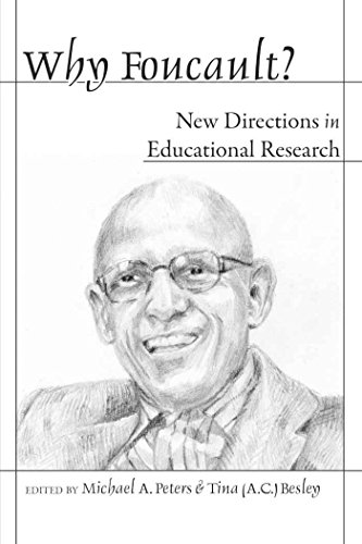 Why Foucault?: New Directions in Educational Research (Counterpoints)