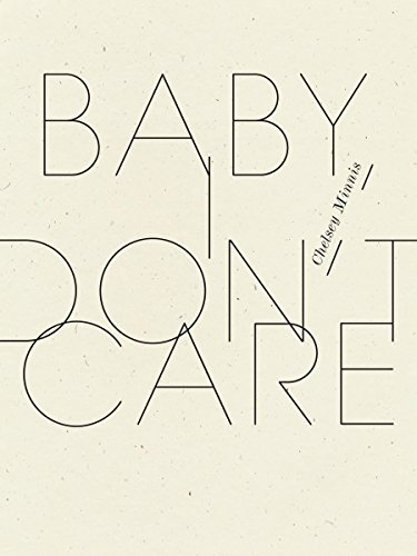 Baby, I Don't Care (Wave Books)