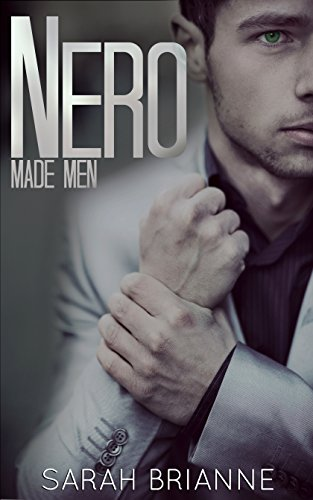 Nero (Made Men Book 1) by [Brianne, Sarah]