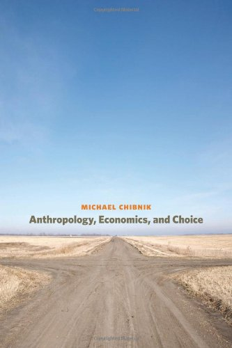 Anthropology, Economics, and Choice