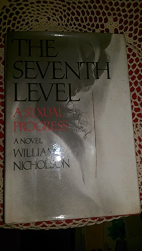 THE SEVENTH LEVEL A Sexual Progress