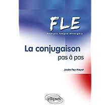 La Conjugaison Pas a Pas (fle)