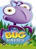 Bug Babies, Charles Reasoner, 193465051X
