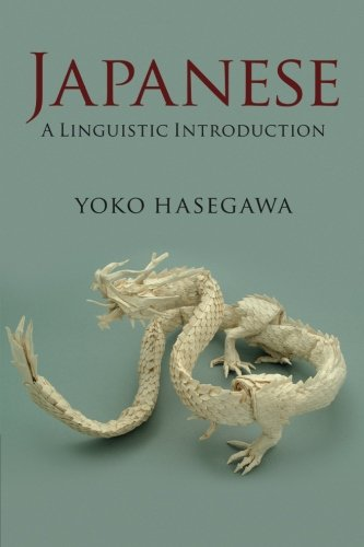 Japanese:A Linguistic Introduction