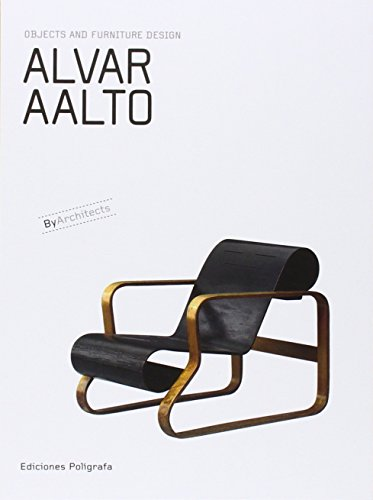 Alvar Aalto: Objects and Furniture Design By Architects by Unknown
