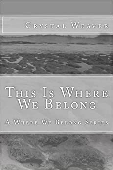 This Is Where We Belong: Volume 2 - Descarga gratuita de pdb ebooks