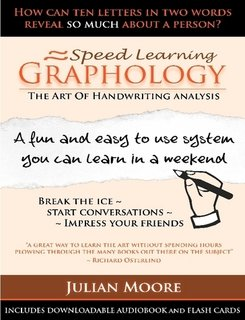 Speed Learning Graphology - The Art Of Handwriting Analysis - Print Edition PLUS downloadable Audiobook + Flashcards
