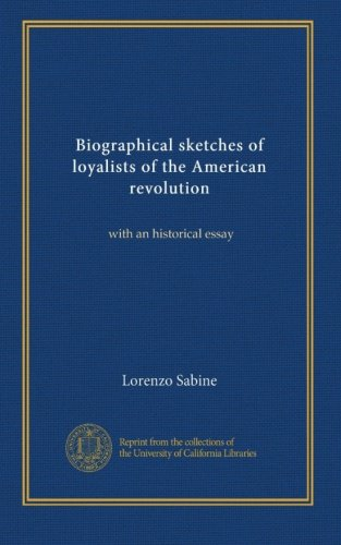 Biographical sketches of loyalists of the American revolution (v.2): with an historical essay