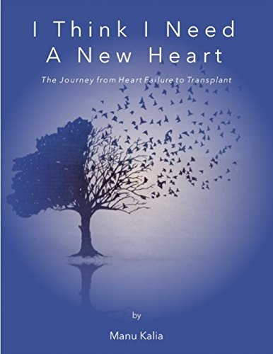 (I Think I Need a New Heart: The Journey from Heart Failure to Transplant)