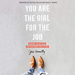 You believe (or want to believe) God has called you and given you purpose, but where do you start? How do you get from feeling stuck to making a move? If this sounds familiar, best-selling author Jess Connolly has a message for you:You Are the Girl ...