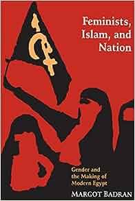 Amazon feminists islam and nation 9780691026053 margot amazon feminists islam and nation 9780691026053 margot badran books fandeluxe Choice Image