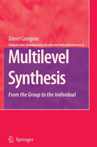 Multilevel Synthesis: From the Group to the Individual (The Springer Series on Demographic Methods and Population Analys