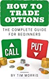 How to Trade Options: The Complete Guide for Beginners