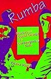 rumba dance and social change in contemporary cuba blacks in the diaspora