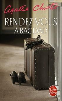 Rendez-vous à Bagdad par Christie