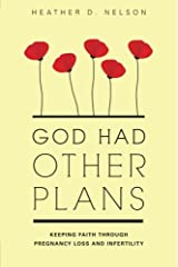 God had Other Plans Perfect Paperback
