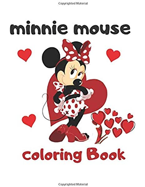 Minnie Mouse Coloring Book: Beautiful Images For Kids And Adults 100 Pages  8.5