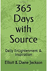 365 Days with Source: Daily Enlightenment & Inspiration Paperback