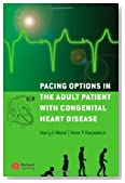 Pacing Options in the Adult Patient with Congenital Heart Disease