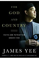 For God and Country: Faith and Patriotism Under Fire Kindle Edition