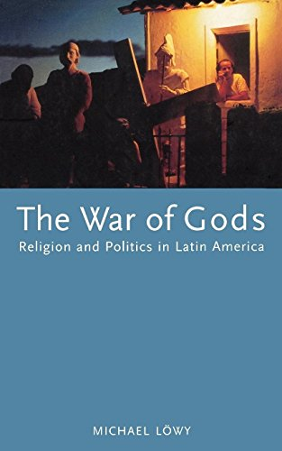 The War of Gods: Religion and Politics in Latin America