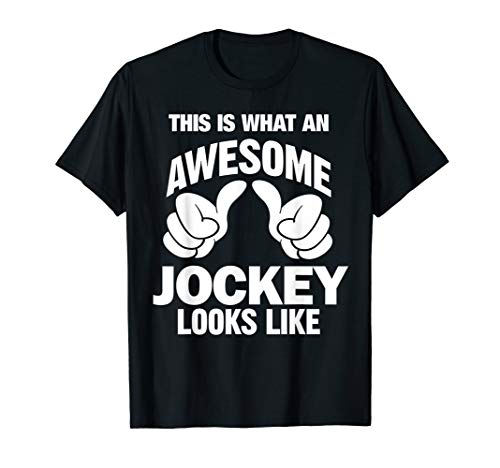 Jockey Awesome Looks Funny Jockey Gift T-Shirt]()