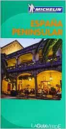 Guía Verde España Peninsular (La Guía Verde Michelin): Amazon.es ...