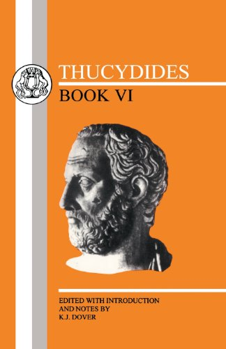 Thucydides: Book VI (Greek Texts) (Greek and English Edition)