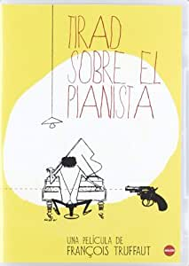Tirad sobre el pianista [DVD]: Amazon.es: Charles Aznavour, Marie ...