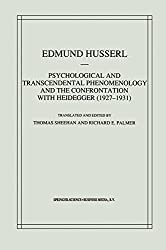 Psychological and Transcendental Phenomenology and the Confrontation with Heidegger (1927-1931): The Encyclopaedia Britannica Article, The Amsterdam Lectures,
