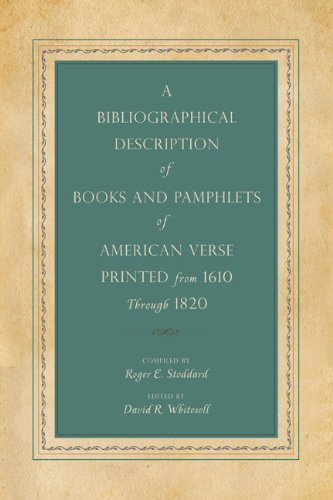 A Bibliographical Description of Books and Pamphlets of American Verse Printed from 1610 Through 1820 (Penn State Series in the History of the Book) by Brand: Penn State Press