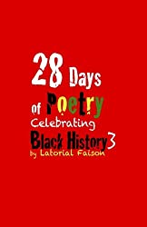 28 Days of Poetry Celebrating Black History: Volume 3