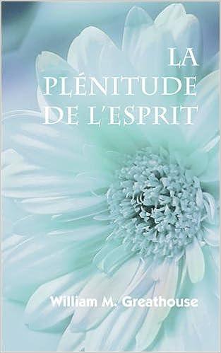 En ligne téléchargement La Plenitude de L'Esprit (French: The Fullness of the Spirit) pdf