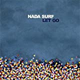 LET GO-Nada Surf