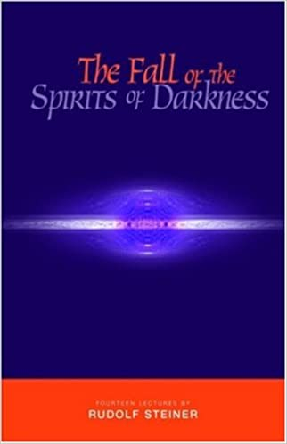 Book The Fall of the Spirits of Darkness: Fourteen Lectures by Rudolf Steiner