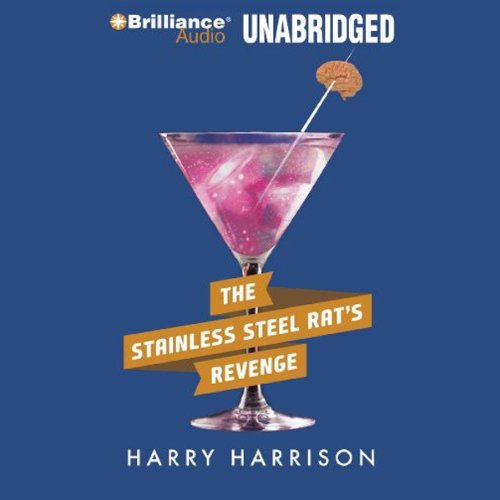 The Stainless Steel Rat's Revenge: Stainless Steel Rat, Book 2