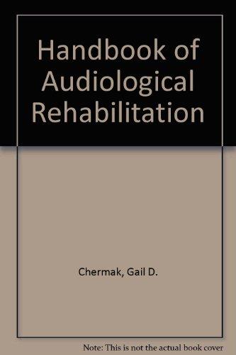 Handbook of Audiological Rehabilitation