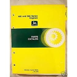 John Deere 400 and 500 Series Engines Catalog