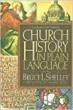 Church History In Plain Language 2nd (second) edition Text Only