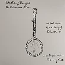 Dueling Banjos: The Deliverance of Drew Audiobook by Ronny Cox Narrated by Ronny Cox