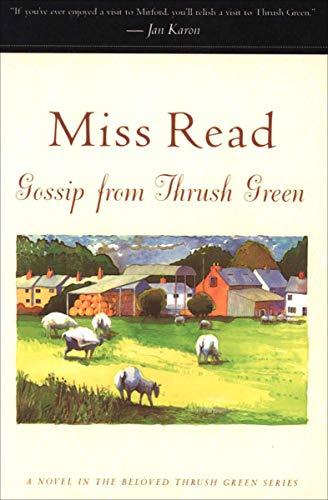 Gossip from Thrush Green: A Novel (Thrush Green series Book 6) (Furniture Home Farmer)
