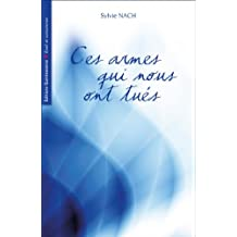 Ces armes qui nous ont tués (French Edition)