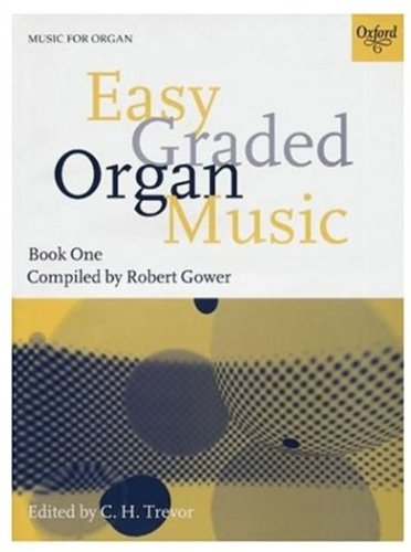 Easy Graded Organ Music Book 1
