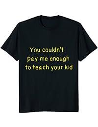 Teach Your Kid t-shirt