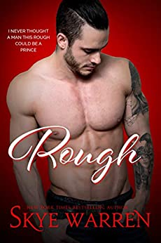 ROUGH: A Dark Romantic Comedy (Chicago Underground Book 1) by [Warren, Skye]