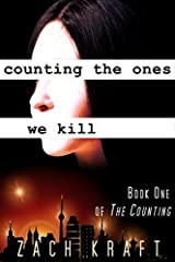 Counting the Ones We Kill: Book One of The Counting Paperback