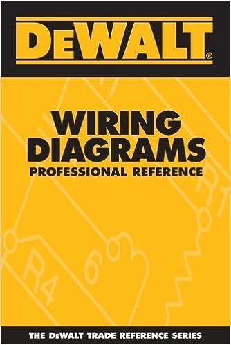 [FPER_4992]  DEWALT Wiring Diagrams Professional Reference (DEWALT Series) 1st edition  by Rosenberg, Paul, American Contractors Educational Services (2005)  Paperback: Amazon.com: Books | Dewalt Wiring Diagrams |  | Amazon.com