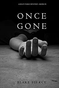Once Gone by Blake Pierce ebook deal